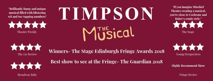 Timpson: The Musical at The Old Joint Stock, Birmingham